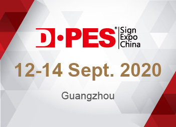 DPES SIGN EXPO CHINA RESCHEDULED TO 12-14 SEPTEMBER 2020