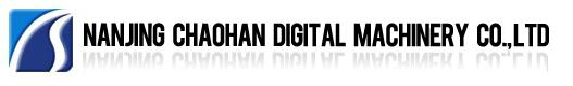 Nanjing Chaohan Digital Machinery Co., Ltd.