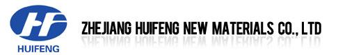 zhejiang huifeng new materials co.,ltd
