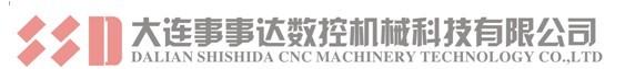 Dalian Shishida CNC Machinery Technology Co.,LTD